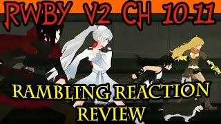 RWBY Volume 2 Chapters 10-11  Oobleck Unleashed, Everyone Loves Torchwick,& World of Remnant #3
