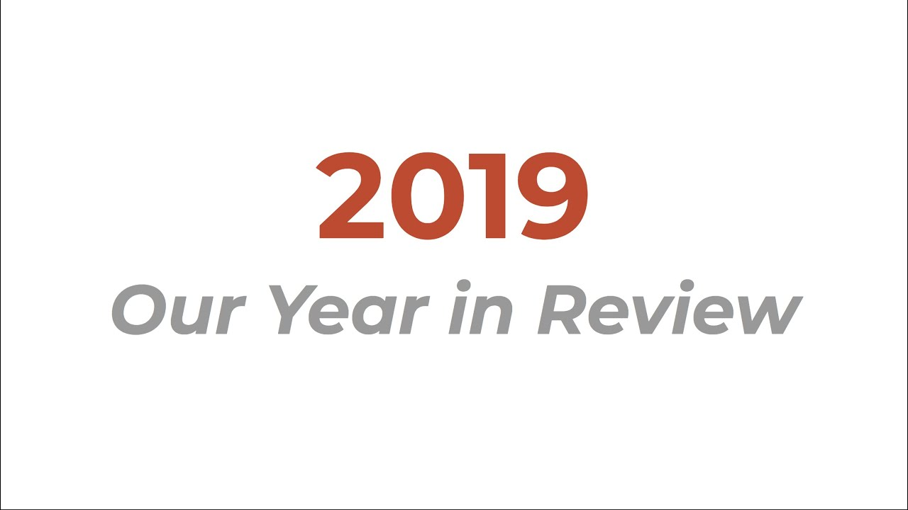We reflect on 2019