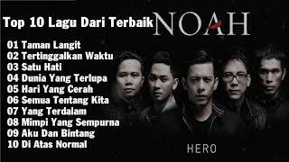 NOAH FULL ALBUM - top 10 lagu dari terbaik Noah