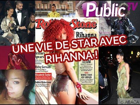 Une Vie De Star Avec... Rihanna !