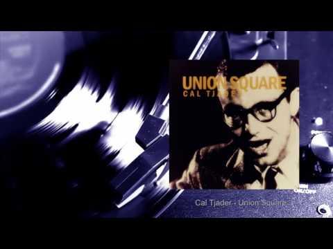 Cal Tjader - Union Square (Full Album)