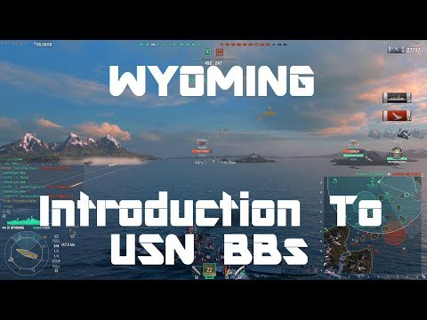 Wyoming - Introduction To USN BBs