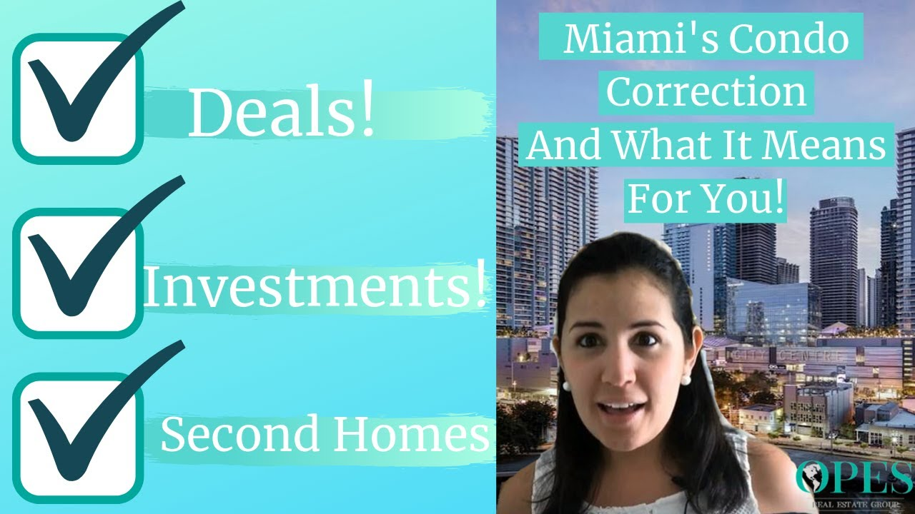 Condo Correction In Miami! Why Now Is The Time To Buy!