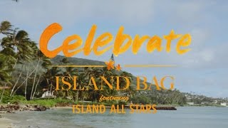 ISLAND BAG - Celebrate featuring ISLAND ALL STARS