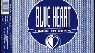 Blue Heart - Singin