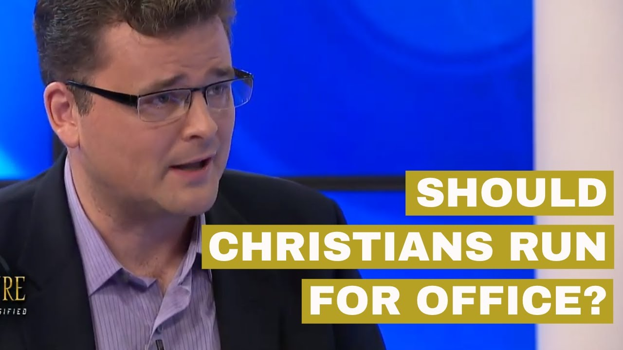 Should a Christian Run for the Political Office?