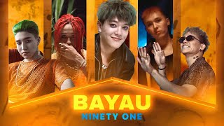 Ninety One - Bayau (Official Music Video)