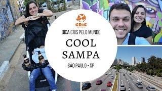 O que fazer em São Paulo - Roteiro alternativo (Cool Sampa)