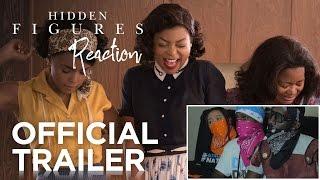 hidden figures official trailer 1 reaction