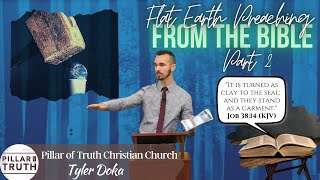 The Flat Earth | Part 2 (KJV Baptist Bible Preaching)