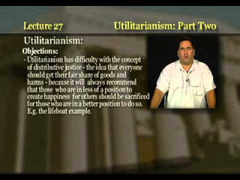 Introduction to Philosophy: Lecture 27 - Utilitarianism II