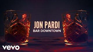 Jon Pardi Bar Downtown
