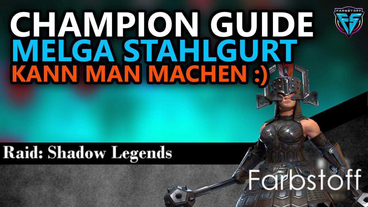 Download Raid: Shadow Legends - Champion Guide - Melga Stahlgurt
