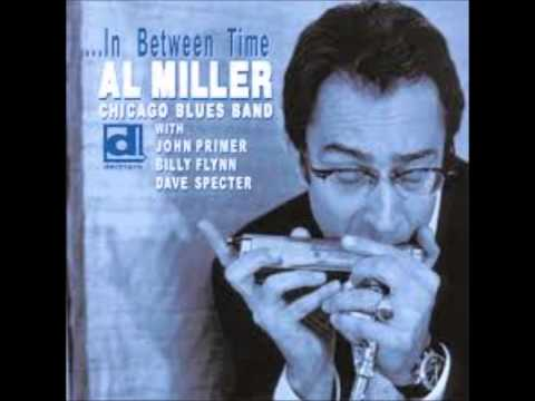 AL MILLER CHICAGO BLUES BAND - Tighten' Up On It