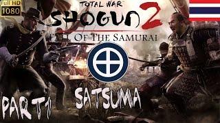[BHG]Shogun2 Fall of the Samurai Satsuma campaign Part1
