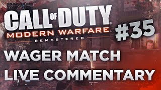 MWR: Wager Match Live Commentary #35 why did i pick up the mp5