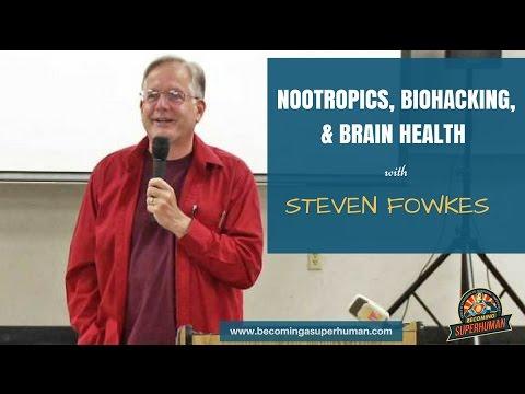 Ep. 93: Nootropics, Biohacking, & Brain Health w/ Steven Fowkes