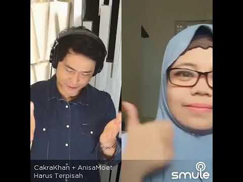 """Anisa Moet Feat Cakra Khan """"Harus Terpisah"""""""