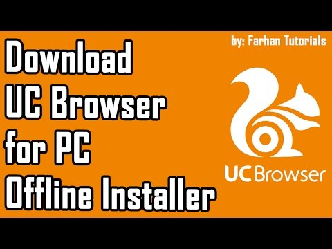 How to Download UC Browser for PC (Offline Installer) - YouTube