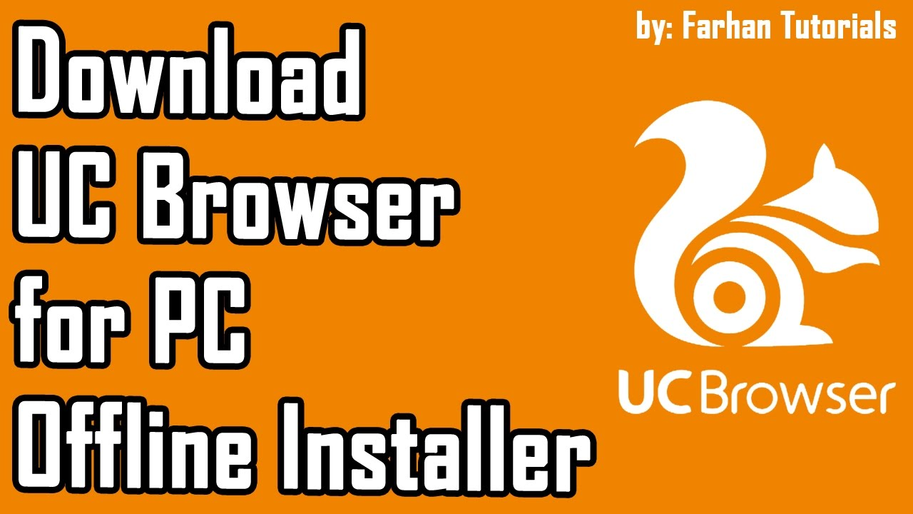 How to Download UC Browser for PC (Offline Installer)