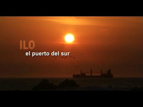 Reportaje al Perú - ILO, el puerto del sur
