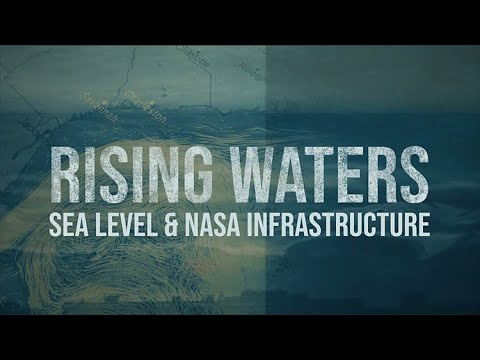 Rising Waters: Sea Level & NASA Infrastructure