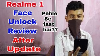 Realme 1 Face Unlock Full Review After Update | Realme 1 New Update Face Lock Features