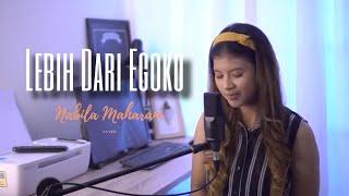 Mawar De Jongh - Lebih Dari Egoku I Nabila Maharani (Live Cover)