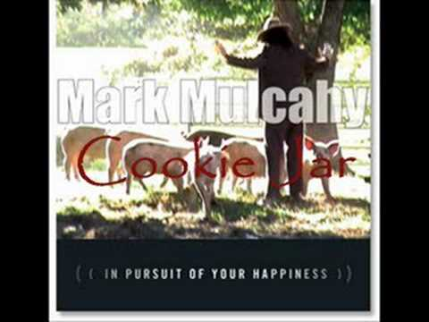 Mark Mulcahy - In Pursuit Of Your Happiness