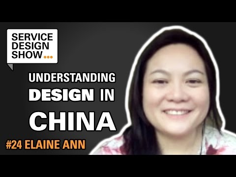 What you need to know about service design in greater China / Elaine Ann / Episode #24