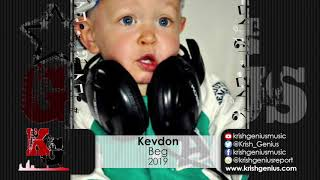 Kevdon - Beg (Sound Clash Style) (Official Audio 2019)