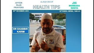 01 - How To Eat Your Food - Health Tips by Dr Shabbir Karim at AlFajr Group MSA