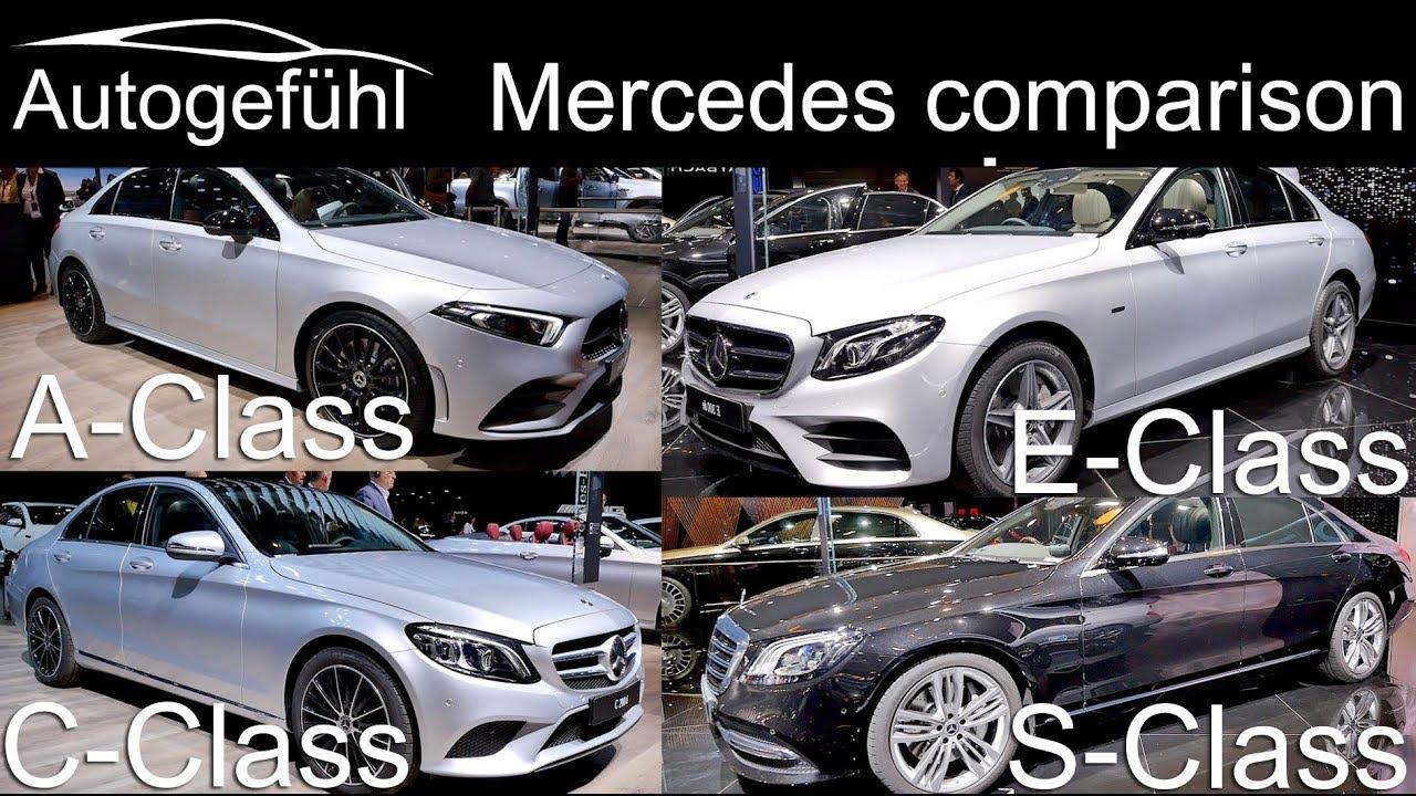 Mercedes A Class Vs C Class Vs E Class Vs S Class Sedan Comparison Autogefuhl Youtube