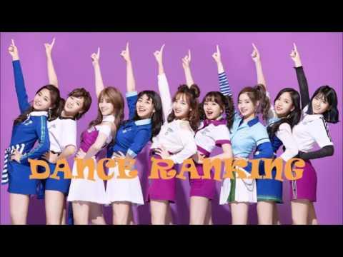 DANCE RANKING - TWICE 2018