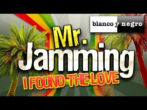 Mr. Jamming - I Found The Love
