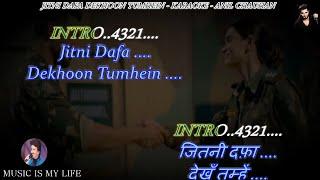 Jitni Dafa Dekhun Tumhe Karaoke With Scrolling Lyrics Eng. & हिंदी
