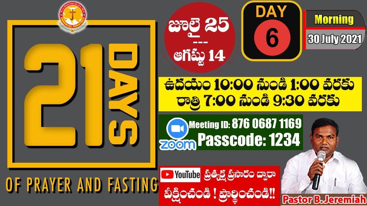 Day-6|21 Days Fasting Prayers|Pastor B.Jeremiah|Emmanuel Ministries Hyderabad|#todaylive