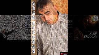 Adem ERDOĞAN KADER KURBANI  ALBÜM TANITIM 2014...