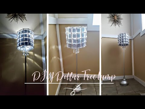 DIY Dollar Tree Lamp - Elegant Floor Lamp on a Budget - Diy Lampshade Ideas - Glam Lamp - Room Decor