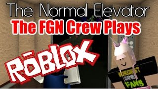 the fgn crew plays roblox the normal elevator pc