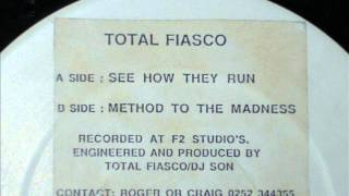 Total Fiasco - See How They Run