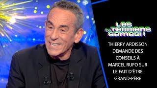 Thierry Ardisson demande des conseils à Marcel Rufo sur le fait d'être grand-père