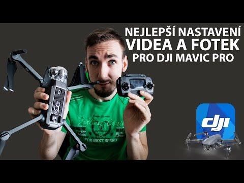DJI Mavic Pro - Moje nejlepší nastavení obrazu