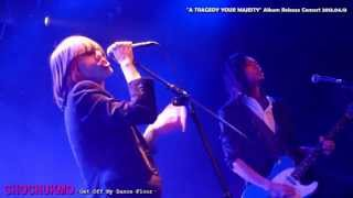 Chochukmo @ A TRAGEDY YOUR MAJESTY Album Release Concert - Get Off My Dance Floor 2013.04.13