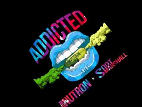 GBM Nutron & Shal Marshall - Addicted [2014 Soca]