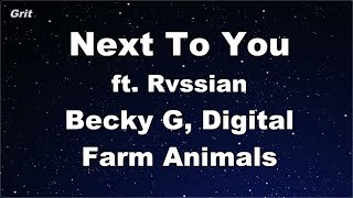 Next To You Ft. Rvssian Becky G, Digital Farm Animals Karaoke No Guide Melody Instrumental.mp3