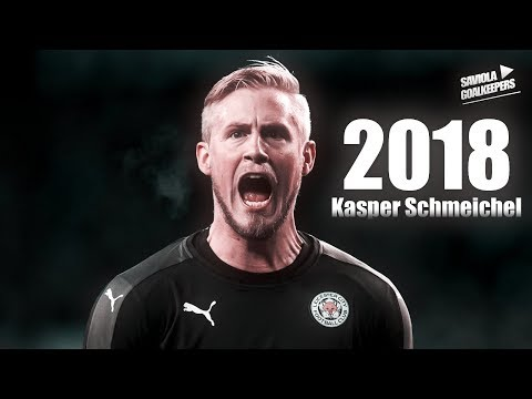 Kasper Schmeichel ► Greatest Saves 2018  - HD