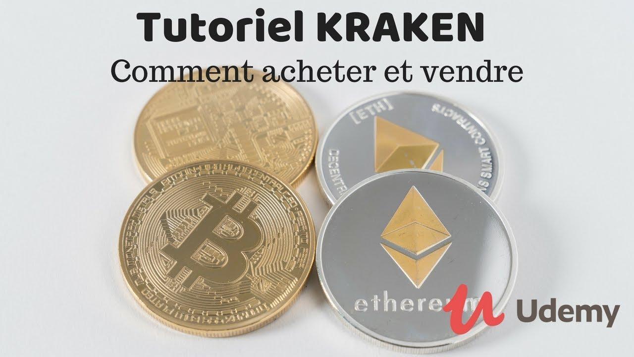 Tutoriel Crypto-monnaies : Comment acheter et vendre sur kraken