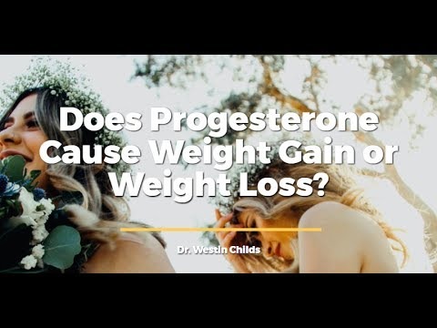 Does Progesterone Cause Weight Gain or Weight Loss?
