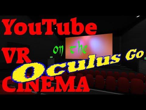 YouTube VR Cinema on the Oculus Go! : OculusGo